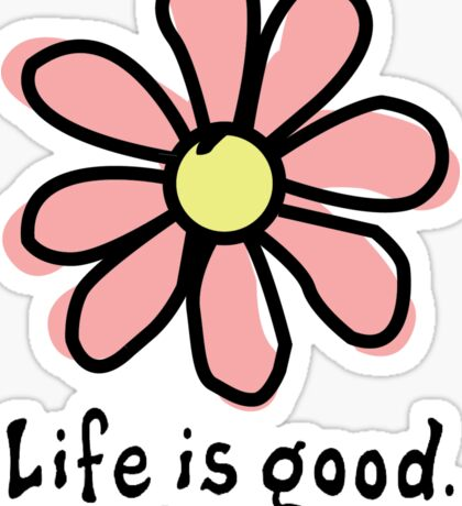Life is Good Pink Flower Sticker