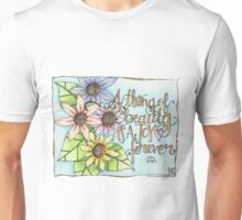 A Thing of Beauty Unisex T-Shirt