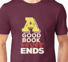 A good book never ends Unisex T-Shirt