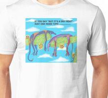 DRY HEAT Unisex T-Shirt