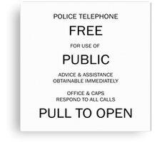 Police box notice Canvas Print