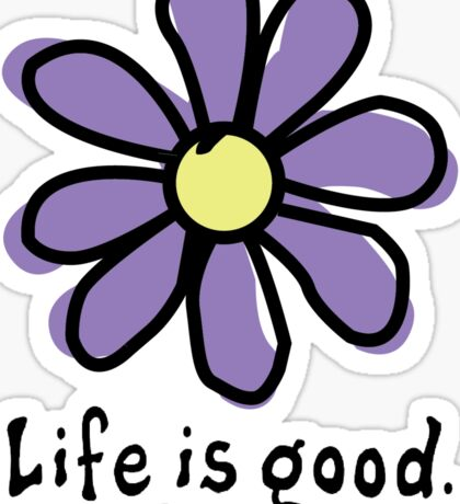 Life is Good Purple Flower Sticker