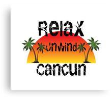 Relax Unwind Cancun Canvas Print