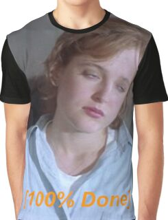 Dana Scully is So Done  Graphic T-Shirt