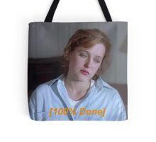 Dana Scully is So Done  Tote Bag
