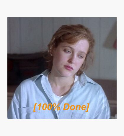 Dana Scully is So Done  Photographic Print