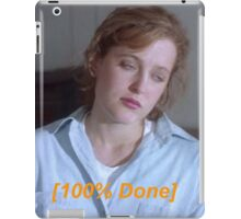 Dana Scully is So Done  iPad Case/Skin