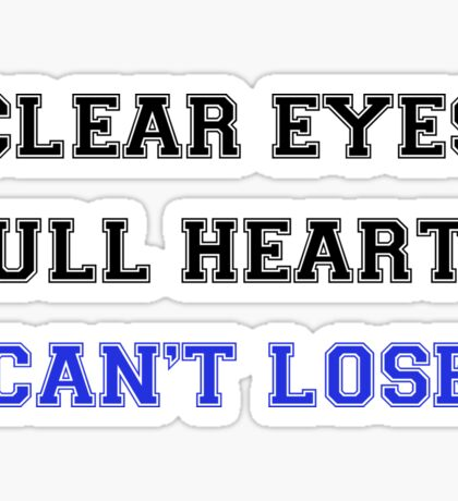 Clear Eyes, Full Hearts, Can't Lose Sticker
