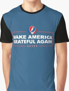 Make America Grateful Again Graphic T-Shirt