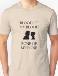 Blood and Bone - Outlander Love Unisex T-Shirt