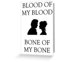 Blood and Bone - Outlander Love Greeting Card