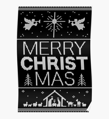 Ugly Christmas Sweater - Black Knit - Merry Christ Mas - Religious Christian - Jesus Poster