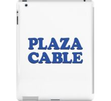 PLAZA CABLE iPad Case/Skin