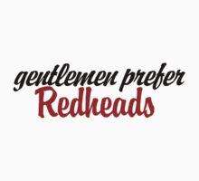 Gentlemen prefer redheads by Boogiemonst