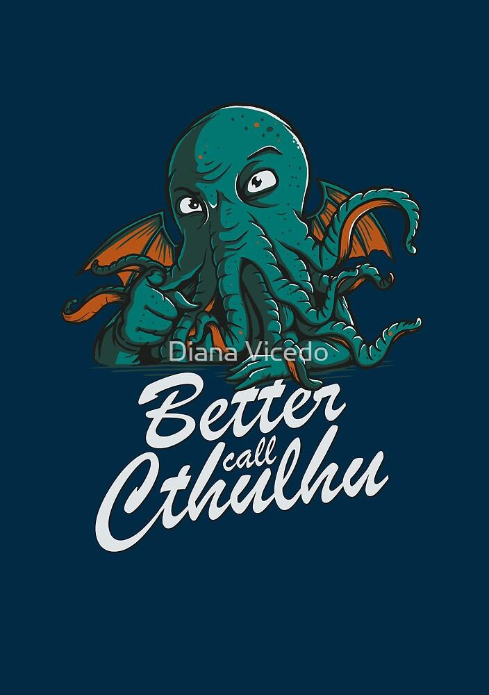 Better Call Cthulhu by DiJay