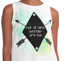 Not all who wander are lost! Contrast Tank