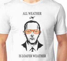 """D.B. Cooper - """"All Weather Is Loafer Weather"""" Unisex T-Shirt"""