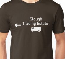 Slough Trading Estate Unisex T-Shirt