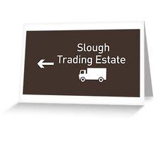 Slough Trading Estate Greeting Card