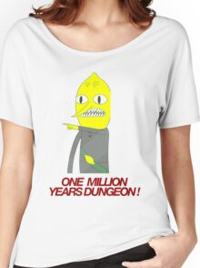 Lemongrab - One million years dungeon Women's Relaxed Fit T-Shirt