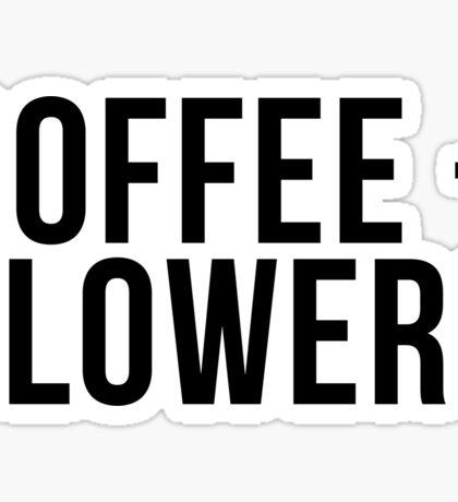 Coffee + Flowers Sticker