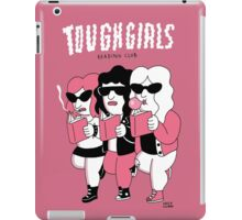 Tough girls reading club - Pink iPad Case/Skin