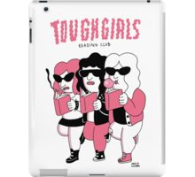 Tough girls reading club iPad Case/Skin