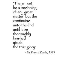Sir Francis Drake Quote Photographic Print