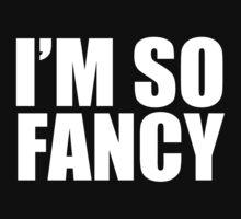 Iggy Azalea - Fancy - I'M SO FANCY - White Text by efini2