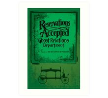 Reservations Accepted design by Topher Adam Art Print