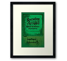 Reservations Accepted design by Topher Adam Framed Print