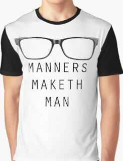 Manners Maketh Man - Horizontal Script Graphic T-Shirt