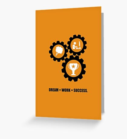 Dream + Work = Success Inspirational Quotes Greeting Card