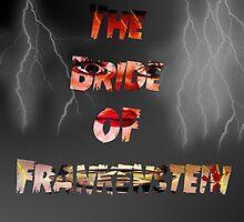 The Bride Of Frankenstein  by KitKatCrafts94