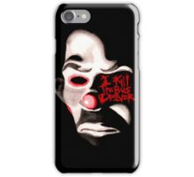 I KILL THE BUS DRIVER.  iPhone Case/Skin