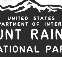 Mount Rainier National Park Sign, Washington, USA Sticker