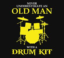 Dad - Never Underestimate An Old Man With A Drum Kit Unisex T-Shirt