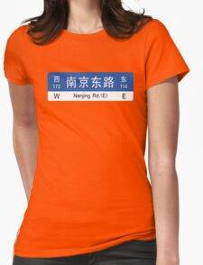 Nanjing Rd., Shanghai Street Sign, China Womens Fitted T-Shirt