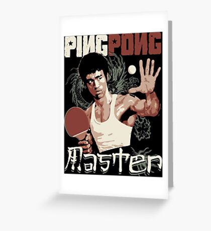 THE PING PONG MASTER Greeting Card