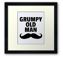 Grumpy Old Man Funny Quote Framed Print