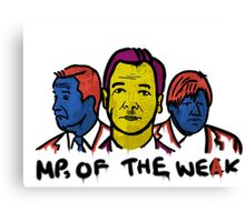 MPs Of The Weak Canvas Print
