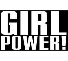 Girl Power (White) Photographic Print