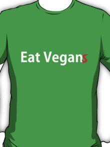 Eat Vegan(s) T-Shirt