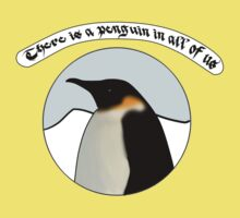 There is a Penguin in all of us Kids Tee