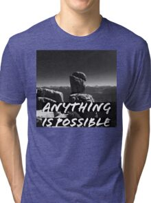 ANYTHING IS POSSIBLE BW Tri-blend T-Shirt