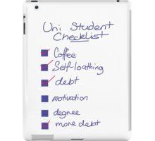 Uni Student Checklist iPad Case/Skin