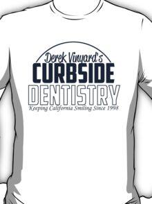 Curbside Dentistry T-Shirt