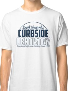 Curbside Dentistry Classic T-Shirt