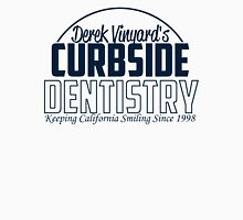 Curbside Dentistry Unisex T-Shirt