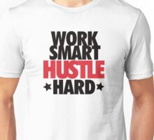 Work Smart Hustle Hard-Red Unisex T-Shirt